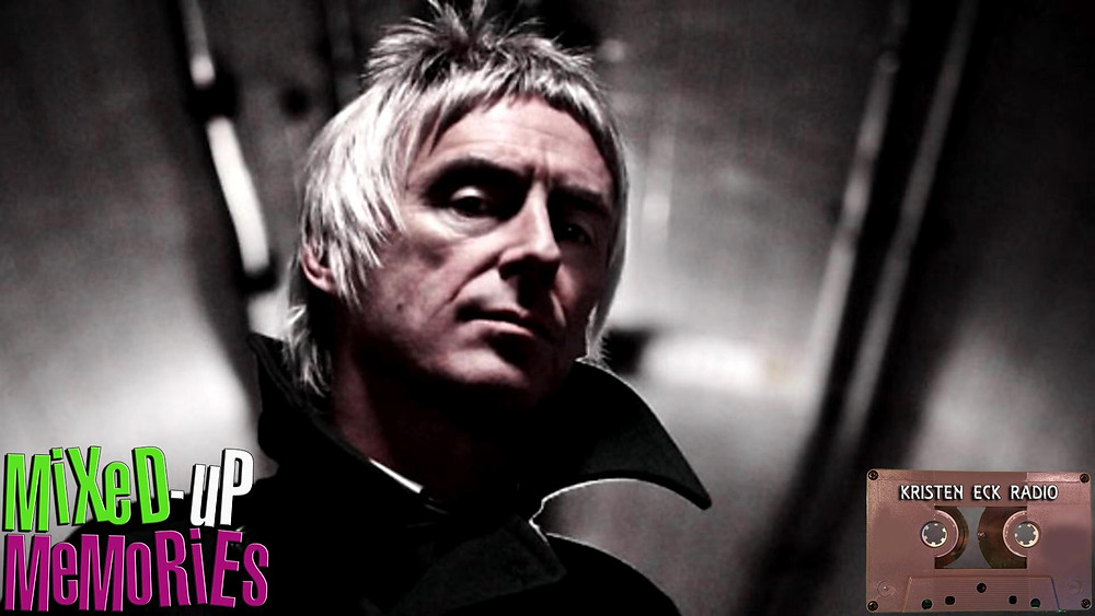Paul Weller featured on Mixed-Up Memories: 5/25/2018