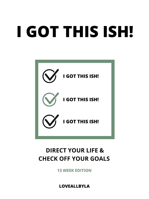 """I GOT THIS ISH"" JOURNAL !"