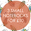 Thumbnail: 3 Small Notebooks for £10