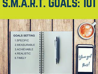 S.M.A.R.T Goal Setting: 101