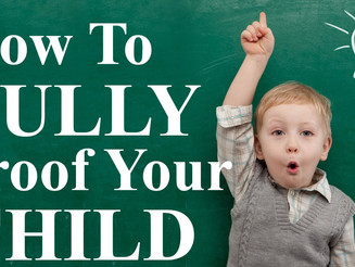 How to Bully Proof your Child
