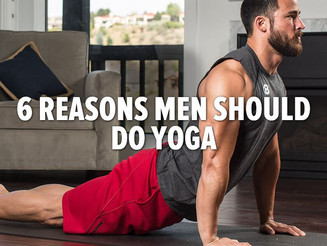 6 REASONS WHY MEN SHOULD DO YOGA