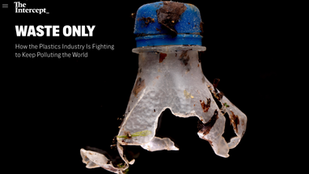 How the Plastics Industry Is Fighting to Keep Polluting the World