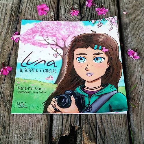 Luna, il suffit d'y croire