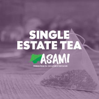 SINGLE ESTATE TEA - ASAMI TEA SHOP