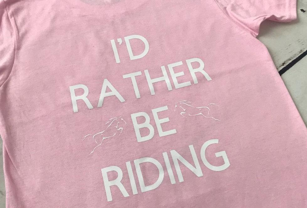 I'd Rather Be Riding T-Shirt