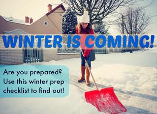 Prepare for winter.