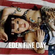 EDEN FINE DAY