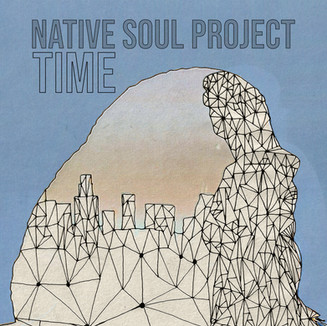 TIME - Native Soul Project