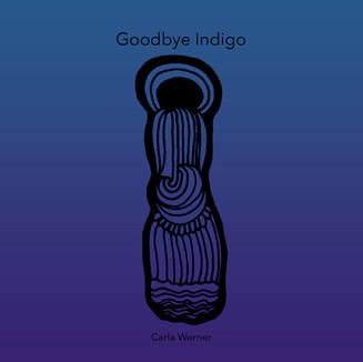 Goodbye Indigo