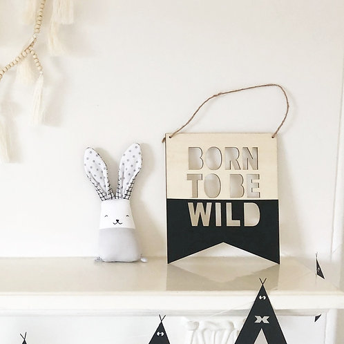 Born to be Wild Wooden Wall Hanging