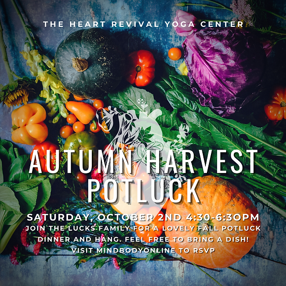 Autumn Harvest Potluck hosted by the Lucks'