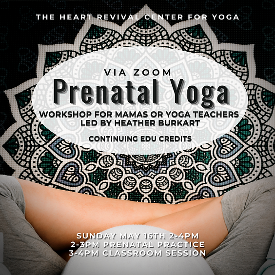 Intro to Prenatal Yoga Workshop (+CEs)