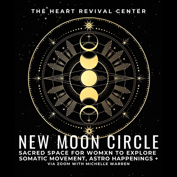 New Moon + Somatic Movement Circle for Womxn