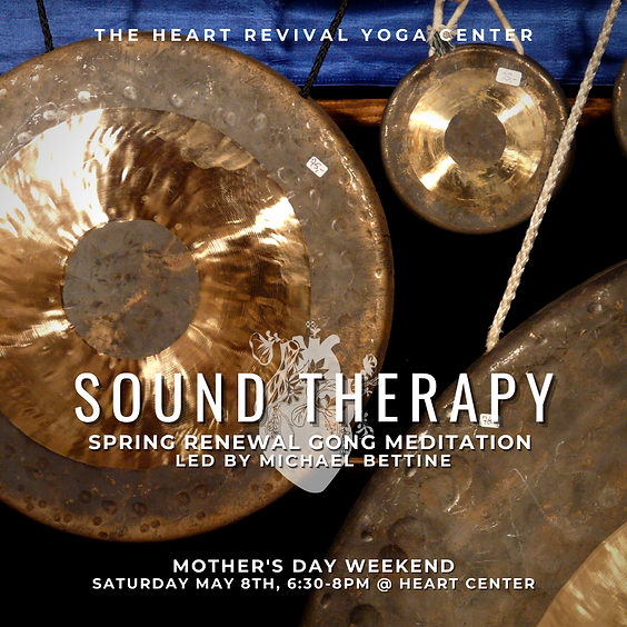 Sound Therapy: Spring Renewal Gong Meditation