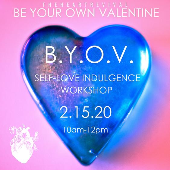 Be Your Own Valentine: Self-Love Indulgence Workshop