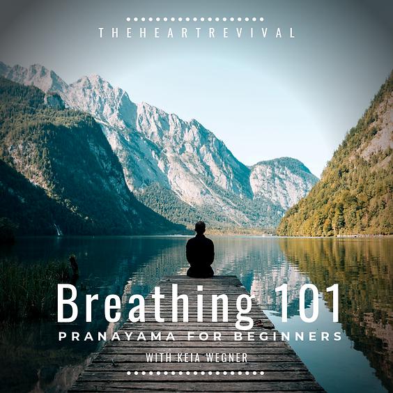 Breathing 101: Pranayama for Beginners