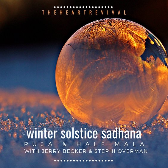 Winter Solstice Puja and Half Mala