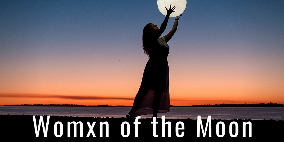 Womxn's Full Moon Circle: Worm Moon in Virgo