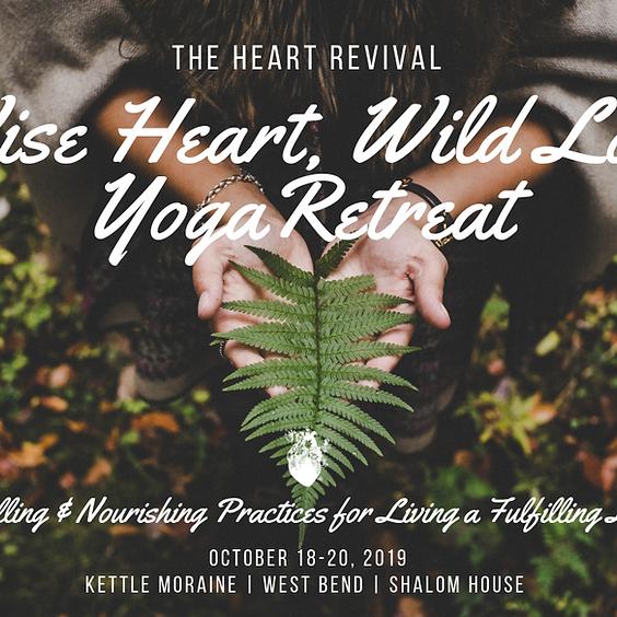 Wise Heart, Wild Love Local Retreat