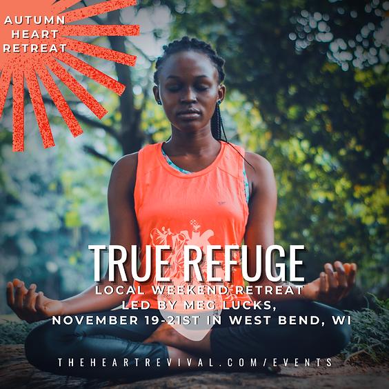 True Refuge Retreat (Waitlist Only)
