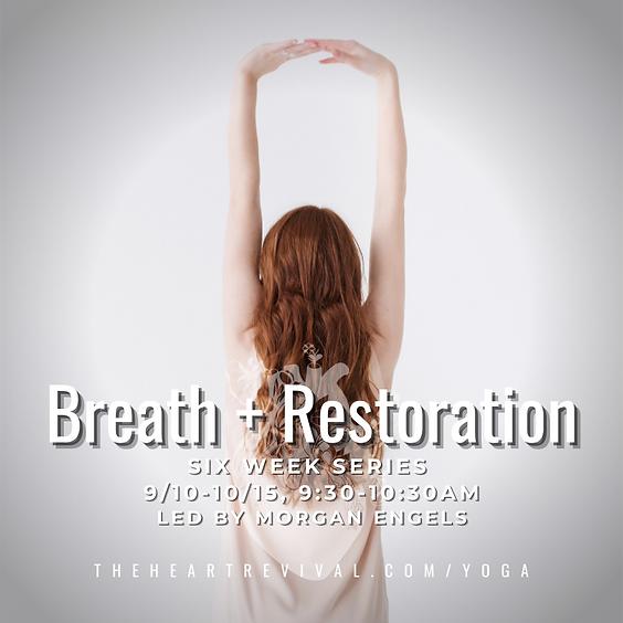 Breath + Restore 6 Week Series with Morgan Engels