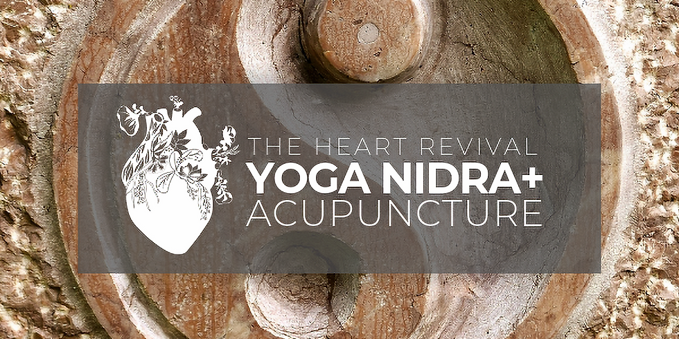 Yoga Nidra + Acupuncture: SOLD OUT