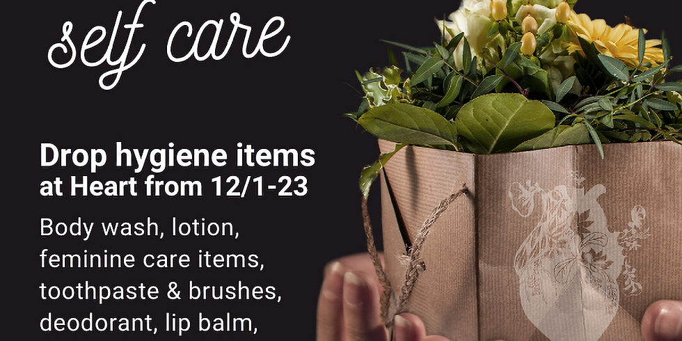 Give the Gift of Self-Care: Accepting Hygiene Items in December