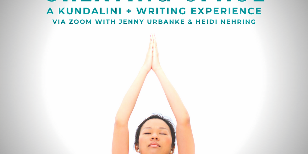 Creating Space with Kundalini + Writing