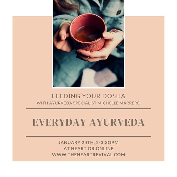 Everyday Ayurveda: Feeding Your Dosha