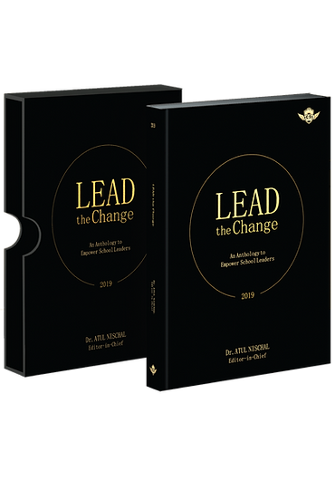 LEAD The Change: An Anthology to Empower School Leaders