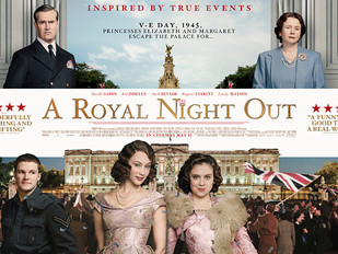 A Royal Night Out - UK Release 15th May