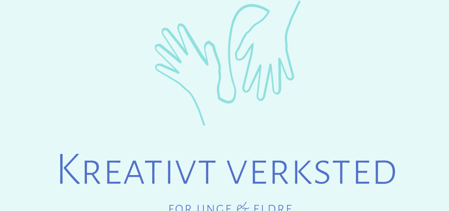 """""""Kreativt verksted for unge & eldre"""""""