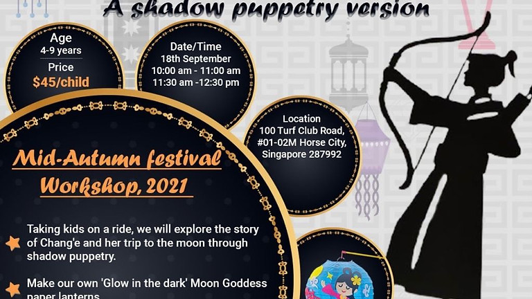 Shadow Puppetry -  10.00am: Mid-autumn festival workshop