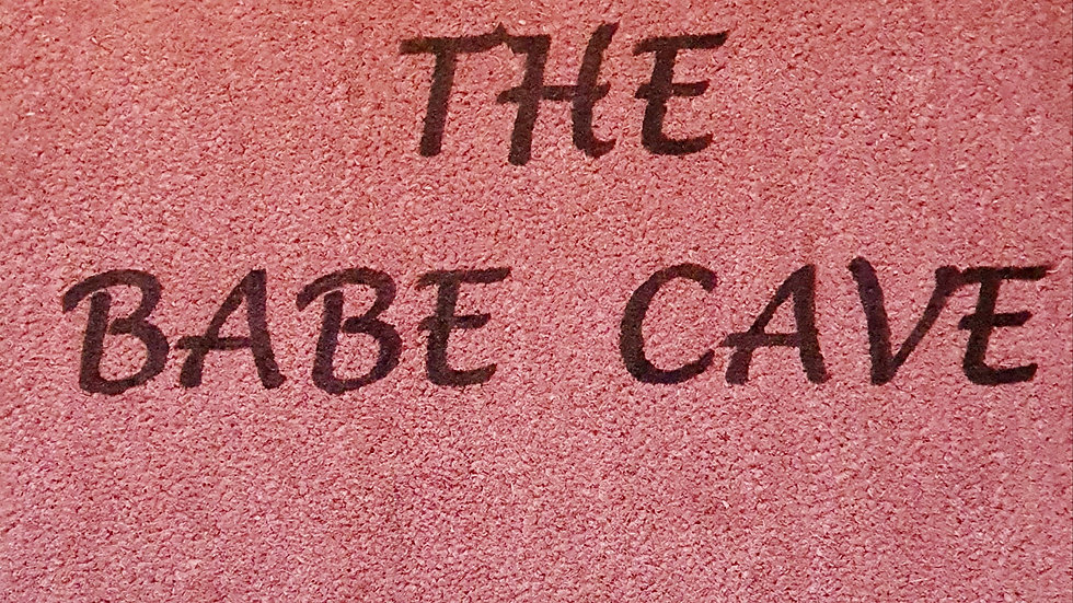 What happens in the babe cave, stays in the babe cave!