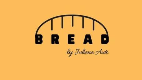 Bread by Juliana Auto: uma nova paixão