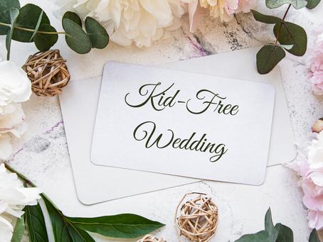 Kid-Free Wedding Invitation Wording