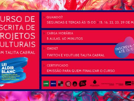 INSCRIÇÕES ABERTAS: Curso de Escrita de Projetos Culturais com Talita Cabral até 13/03