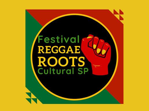 INSCRIÇÕES ABERTAS: Festival REGGAE ROOTS Cultural SP