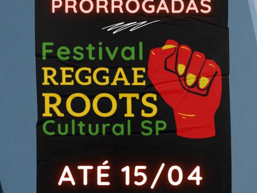 INSCRIÇÕES PRORROGADAS ATÉ 15/04: Festival REGGAE ROOTS Cultural SP