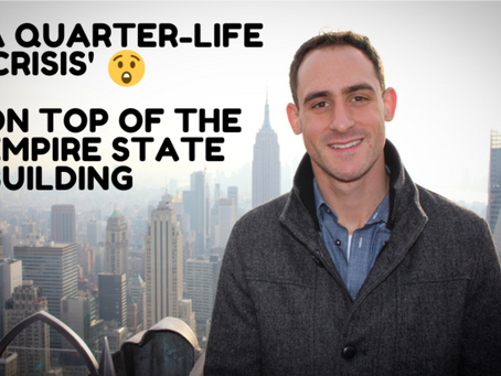"""#5) A QUARTER-LIFE """"CRISIS"""" ON TOP OF THE EMPIRE STATE BUILDING"""