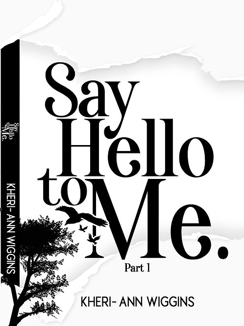 Say Hello To Me Ebook (Part 1)