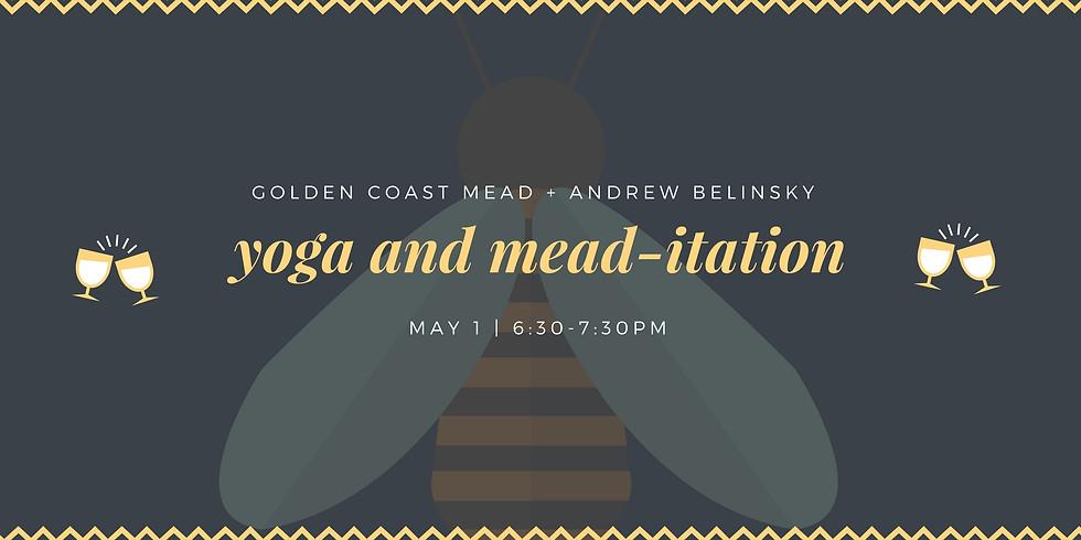 Yoga and Mead-tation
