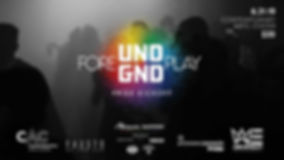 UNDGND Foreplay 062019.jpg