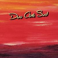 Pohette du CD de Duo Côté Sud Anne Le Goff voix et percussions Guy Chapalain guitare ANNE LE GOFF chanteuse plurielle chef de choeur coaching en entreprise professeur de chant Les Trois Moustiquaires Système D Lacadencia