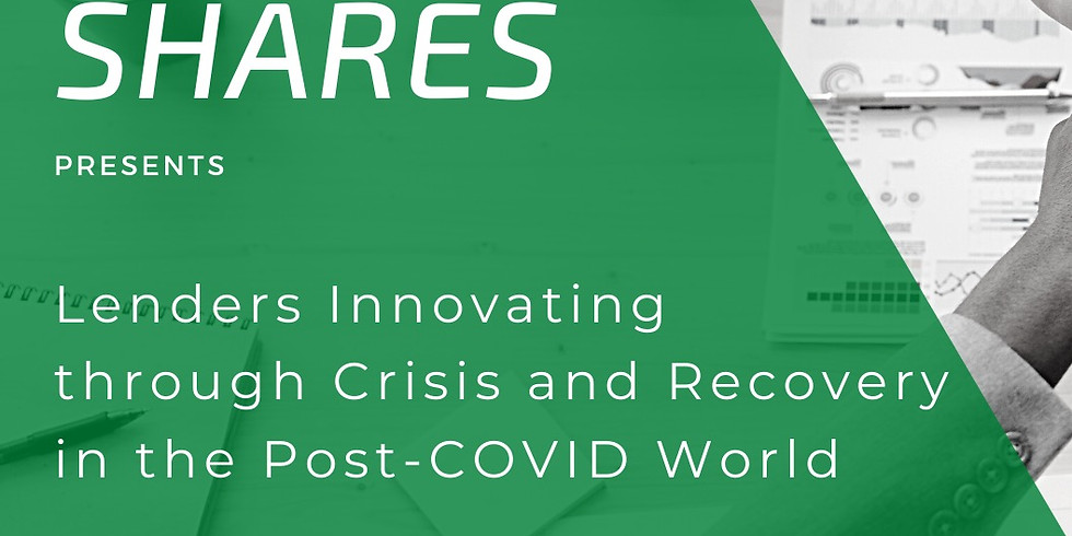 Lenders Innovating Through Crisis and Recovery in the Post-COVID World