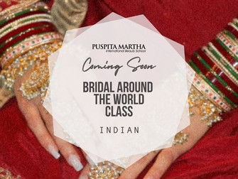 COMING SOON! Bridal around the world class at Puspita Martha