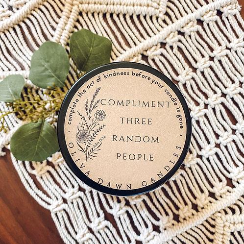 Compliment Three Random People