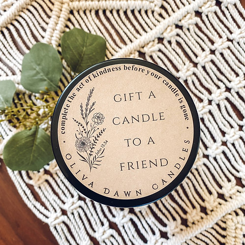 Gift a Candle to a Friend