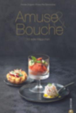 Mein erstes eigenes Kochbuch   Amuse & Bouche